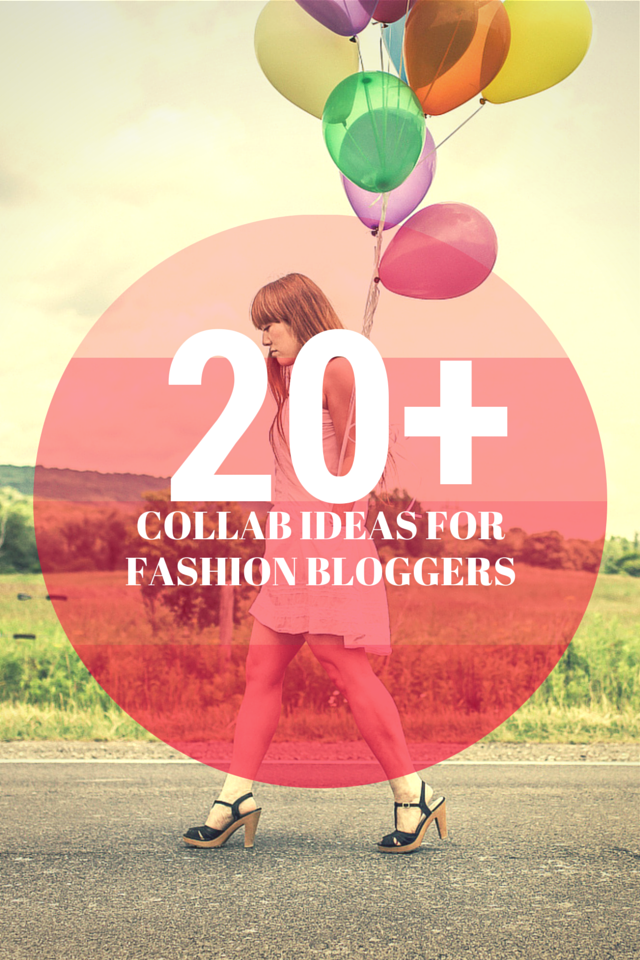 20+ Ways To Collab With Fashion Bloggers and Brands | The Outfit Repeater