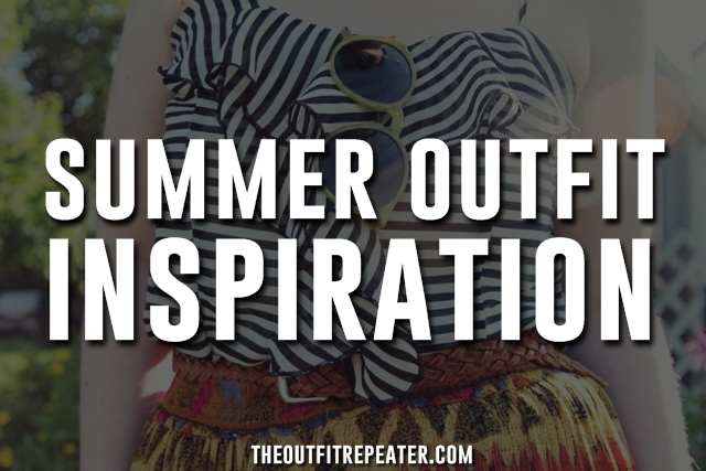 10 Outfits That Will Inspire You For Summer