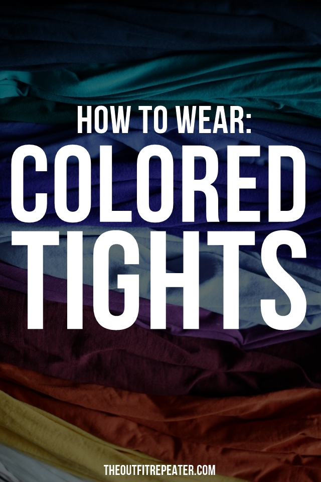 Your Ultimate Guide To Wearing Colorful Tights