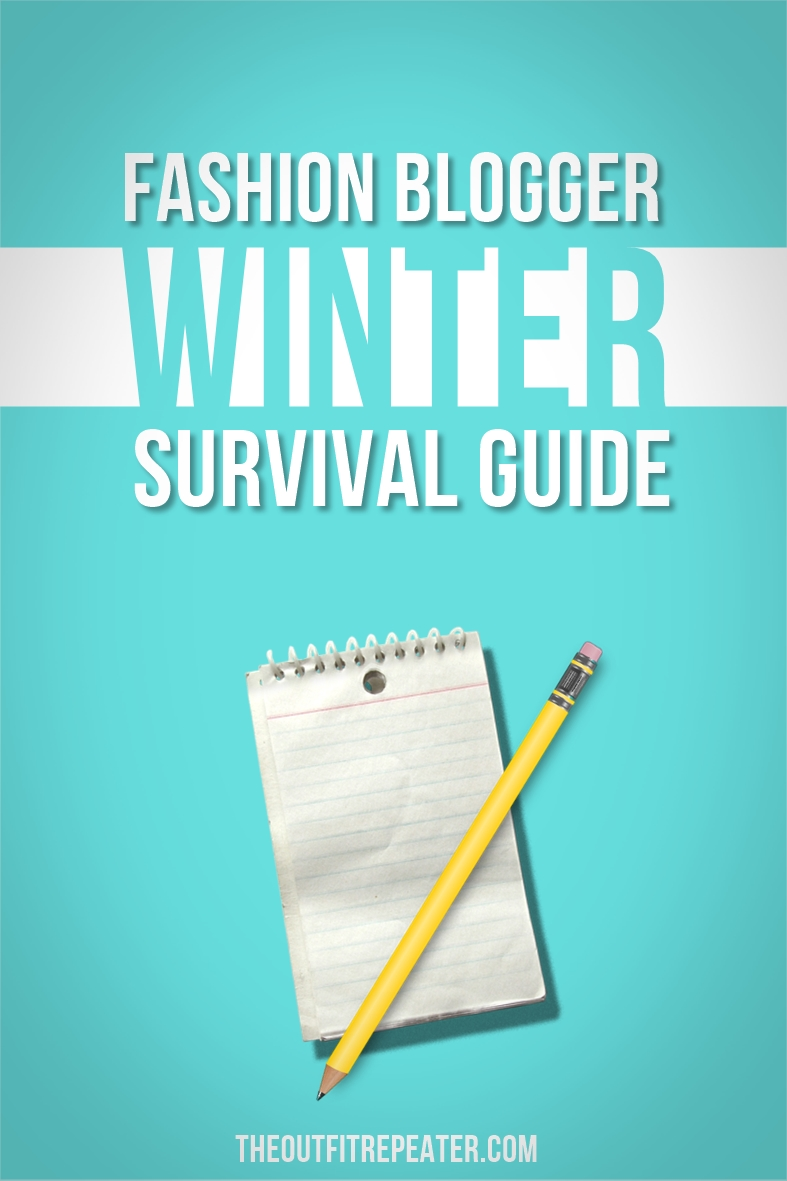 Fashion Blogger Winter Survival Guide