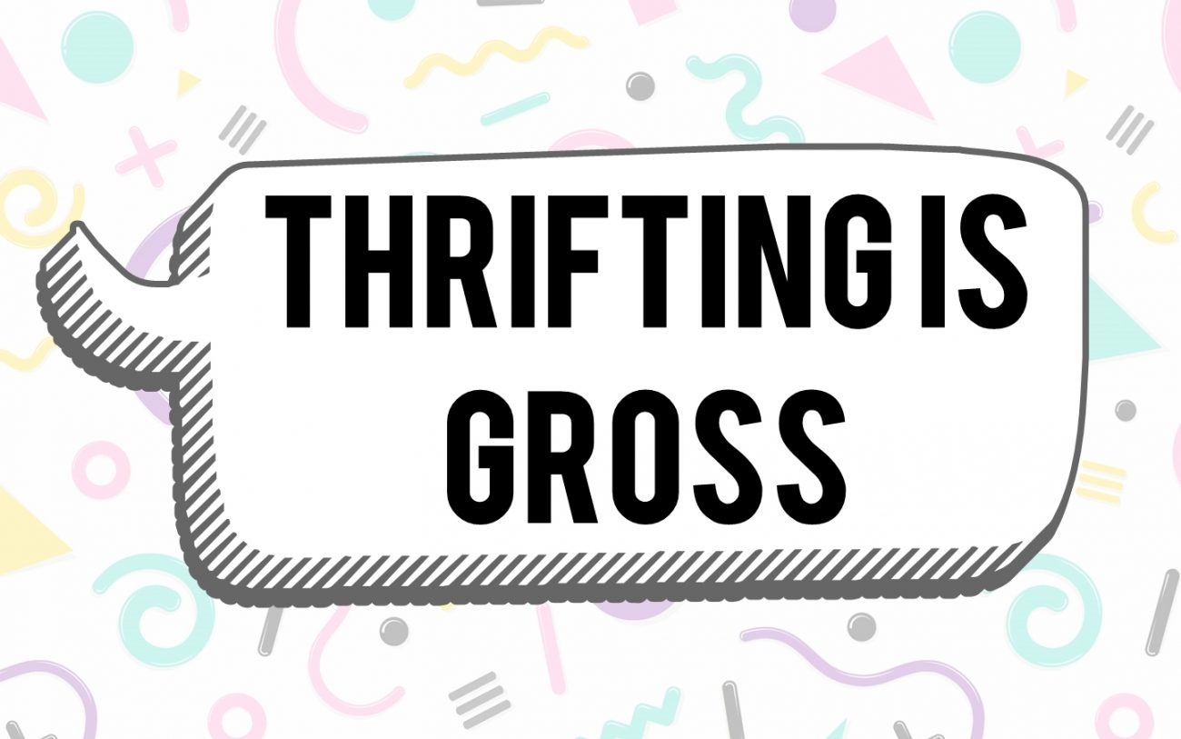 Thrifting Is Gross: And Other Thrift Store Myths