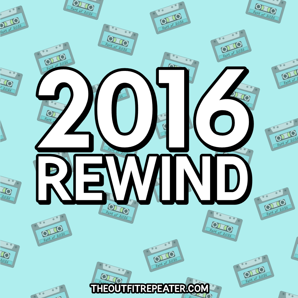 2016 Rewind: My Year In Review