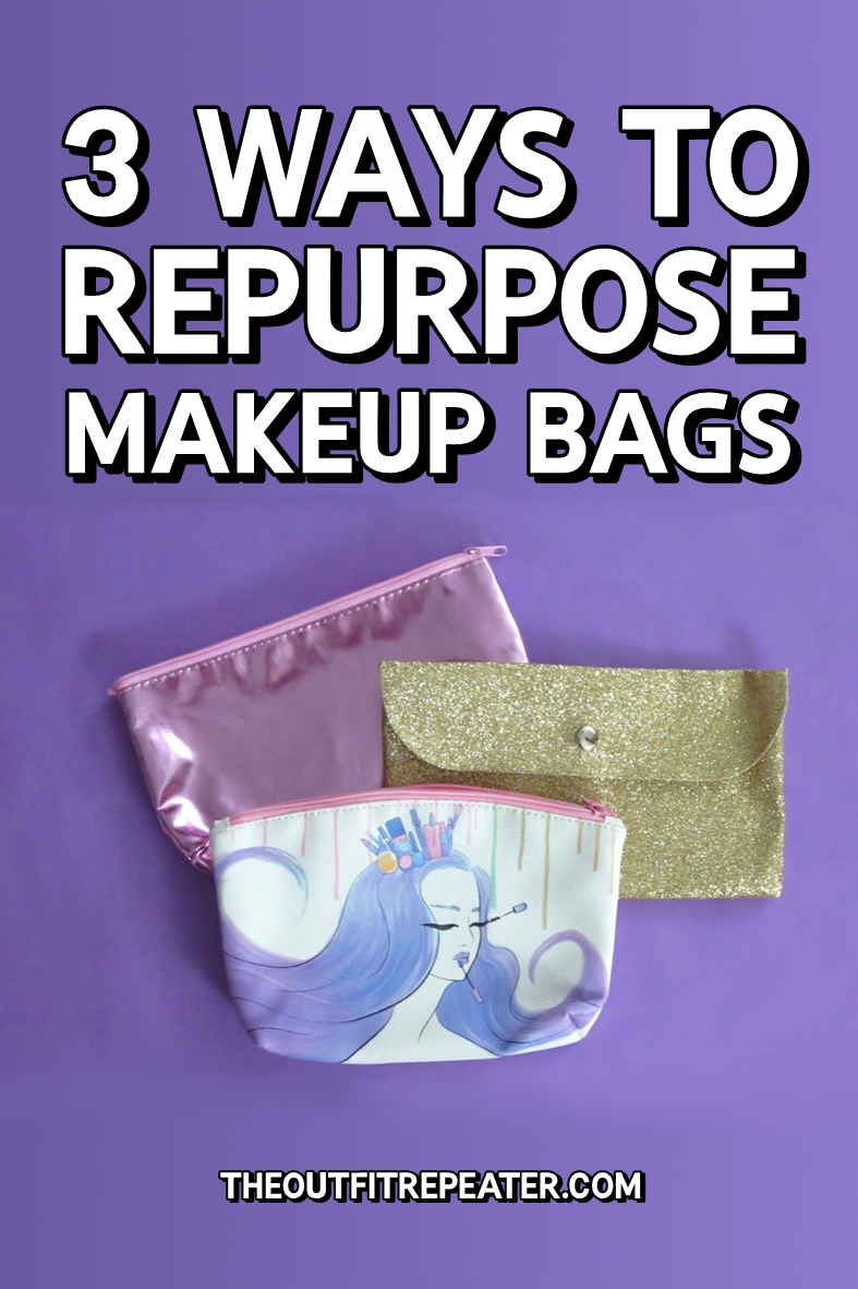 3 Ways To Repurpose Makeup Bags | DIY Video