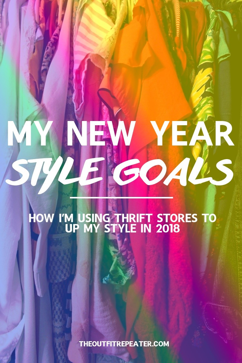 the outfit repeater hannah rupp fashion resolutions 2018 thrifting style goals new year