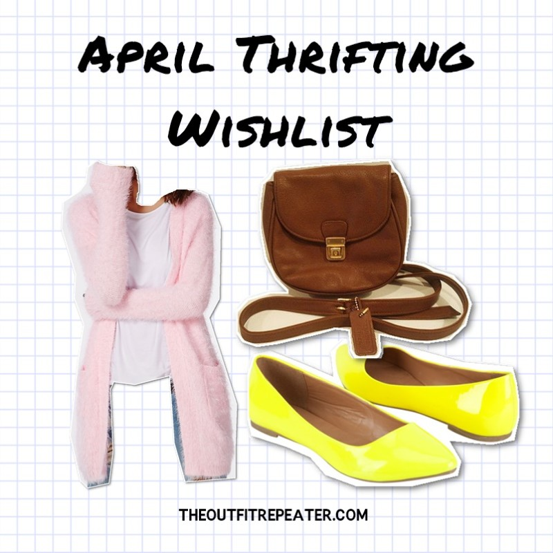 the outfit repeater hannah rupp March Thrift Haul + Mini Lookbook + April Thrifting Wishlist!