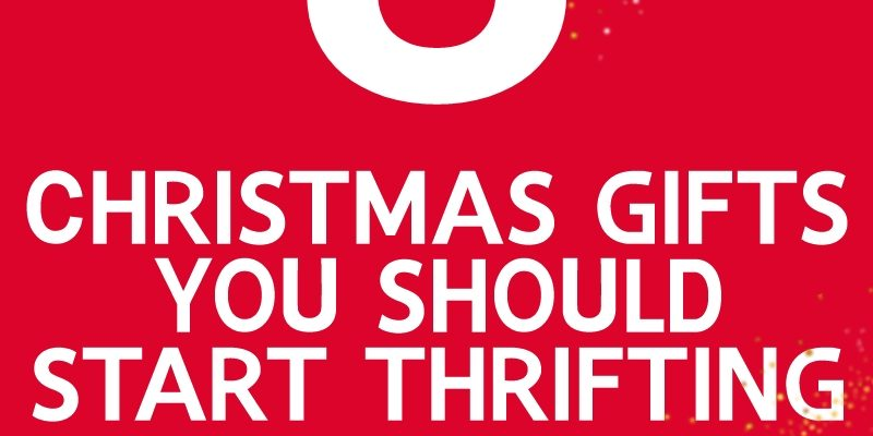 Christmas In July: 8 Gifts to Start Thrifting Now!