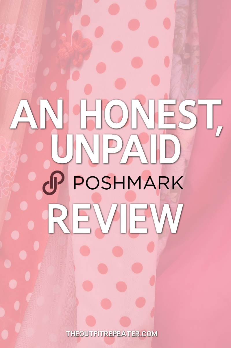 An Honest, Unpaid Review of Poshmark + Selling Tips