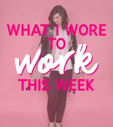 What I Wore To Work This Week | It's Gonna Be May!