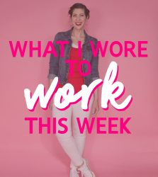 What I Wore To Work This Week | Unofficial Start To Summer Outfits