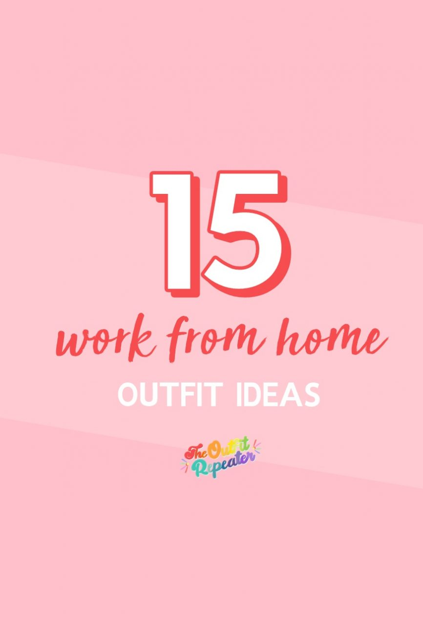 The 5 Types of Work From Home Outfits + How To Make Them Better